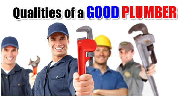 10 Good Qualities That Every Professional Plumber Should Have!